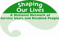 Social work practice can be informed by the experiences of organisations like Shaping Our Lives, the social network for service users and those living with disability