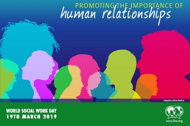 A poster promoting this years theme for World Social Work Day 2019: promoting the importance of human relationships.